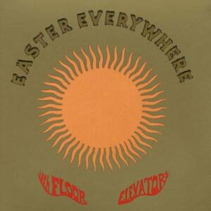 Easter Everywhere - CD Audio di 13th Floor Elevators