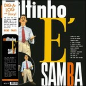 Miltinho E' Samba - Vinile LP + DVD di Miltinho