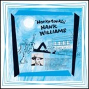 Honky Tonkin' - Vinile LP di Hank Williams