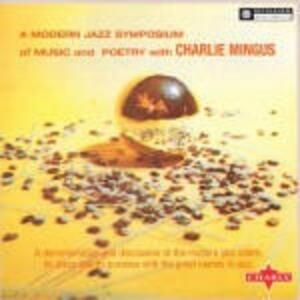 A Modern Jazz Symposium of Music and Poetry - Vinile LP di Charles Mingus