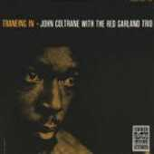 Vinile Trane of August '57 John Coltrane Red Garland (Trio)