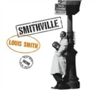Smithville - Vinile LP di Louis Smith