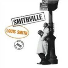 Smithville - Vinile LP di Louis Smith