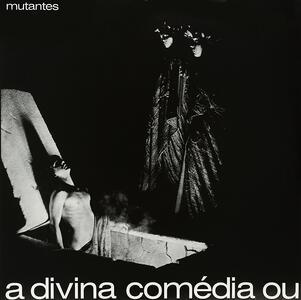 A Divina Comedia ou ando meio desligado - Vinile LP di Os Mutantes