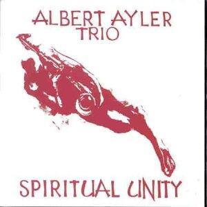 Spiritual Unity - Vinile LP di Albert Ayler