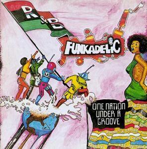 One Nation Under a Groove - Vinile LP di Funkadelic