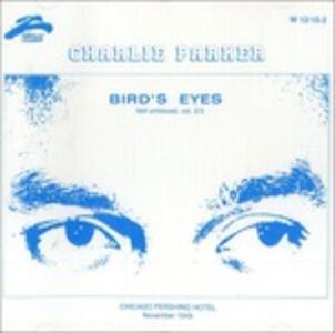 Bird's Eyes vols. 2, 3 - CD Audio di Charlie Parker