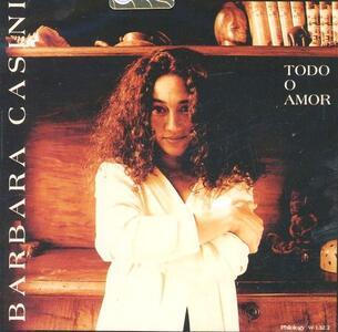 Todo o Amor - CD Audio di Barbara Casini