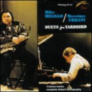 Duets for Yardbird - CD Audio di Massimo Urbani,Mike Melillo