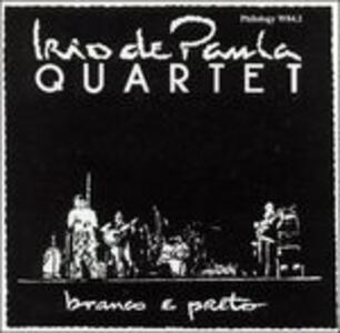 Branco e Preto - CD Audio di Irio De Paula
