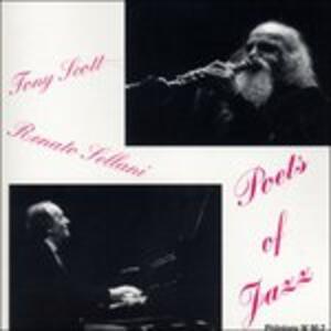 Poets of Jazz - CD Audio di Tony Scott,Renato Sellani