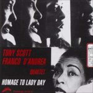 Homage to Lady Day - CD Audio di Franco D'Andrea,Tony Scott