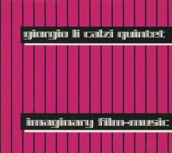 Immaginary Film Music - CD Audio di Giorgio Li Calzi