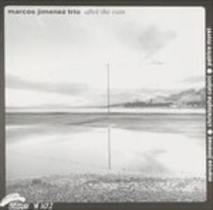After the Rain - CD Audio di Marcos Jimenez