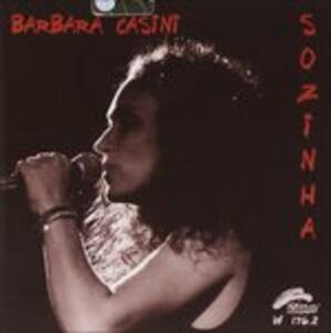 Sozinha - CD Audio di Barbara Casini