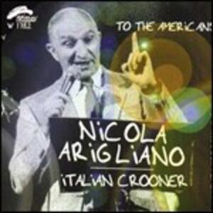Italian Crooner - CD Audio di Nicola Arigliano