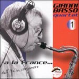 A la France - CD Audio di Gianni Basso