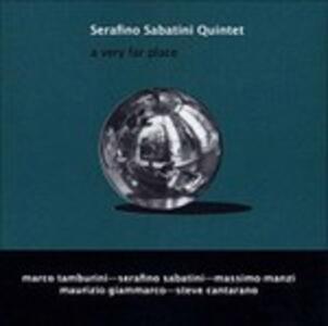 A Very Far Place - CD Audio di Serafino Sabatini