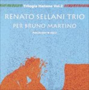 Per Bruno Martino - CD Audio di Renato Sellani