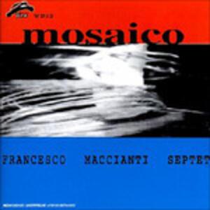 Mosaico - CD Audio di Francesco Maccianti