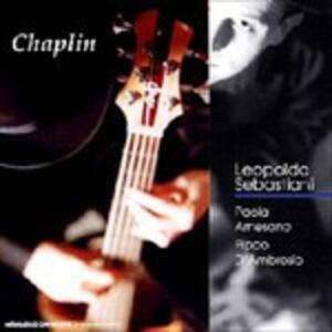 Chaplin - CD Audio di Leopoldo Sebastiani