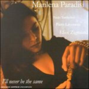 I'll Never be the Same - CD Audio di Marilena Paradisi
