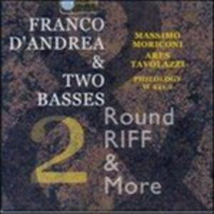 Round Riff & More 2 - CD Audio di Franco D'Andrea,Two Basses