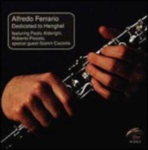 Dedicated to Henghel - CD Audio di Alfredo Ferrario