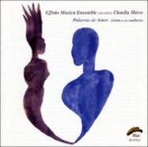 Palavras de amor - CD Audio di Claudia Marss,Effetto Musica Ensemble