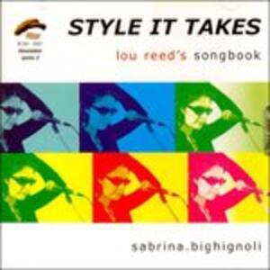 Style it Takes - CD Audio di Sabrina Bighignoli