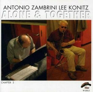 Alone & Together - CD Audio di Lee Konitz,Antonio Zambrini