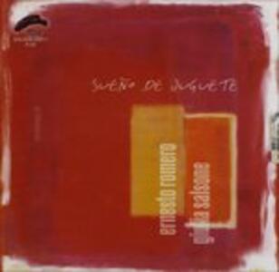 Sueno de Juguete - CD Audio di Ernesto Romero,Giulia Sansone