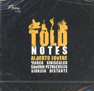 Told Notes - CD Audio di Alberto Iovene