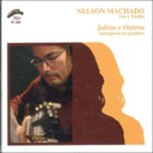Jobim e Outros - CD Audio di Nelson Machado