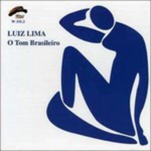 O Tom Brasileiro - CD Audio di Luiz Lima