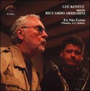 Eu Nao Existo - CD Audio di Lee Konitz