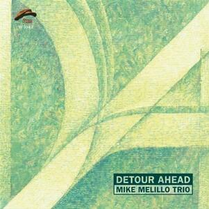Detour Ahead - CD Audio di Mike Melillo