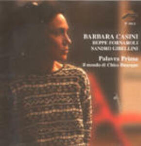 Palavra Prima. Il mondo di Chico Buarque - CD Audio di Barbara Casini