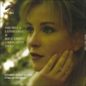 Starry Eyed Again - CD Audio di Riccardo Arrighini,Michela Lombardi