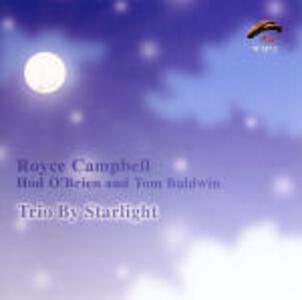Trio by Starlight - CD Audio di Royce Campbell