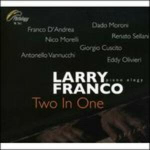 Two in One - CD Audio di Larry Franco