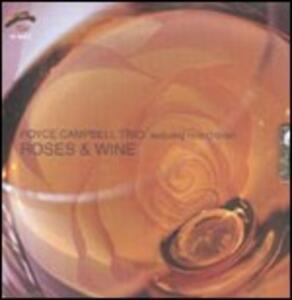 Roses & Wine - CD Audio di Royce Campbell