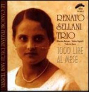 1000 Lire al mese - CD Audio di Renato Sellani
