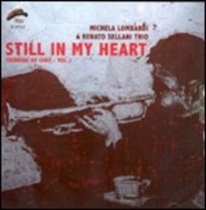 Still in My Heart - CD Audio di Renato Sellani,Michela Lombardi