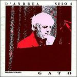 Solo 4. Gato - CD Audio di Franco D'Andrea