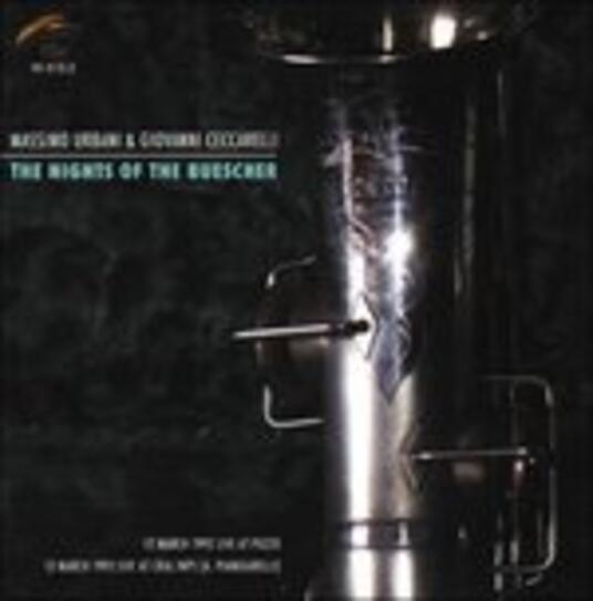 The Night of the Buescher - CD Audio di Massimo Urbani,Giovanni Ceccarelli