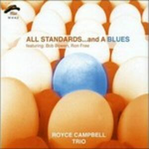 All Standards and a Blues - CD Audio di Royce Campbell