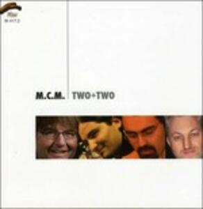 Two + Two - CD Audio di MCM