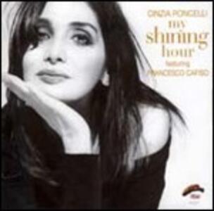 My Shining Hour - CD Audio di Cinzia Roncelli