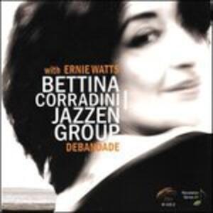 Debandade - CD Audio di Bettina Corradini